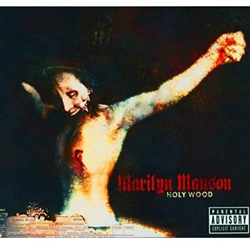 Marilyn Manson - Holy Wood: in the Shadow of the Valley of Death - Zortam Music
