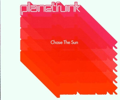 Planet Funk - Chase The Sun - Zortam Music