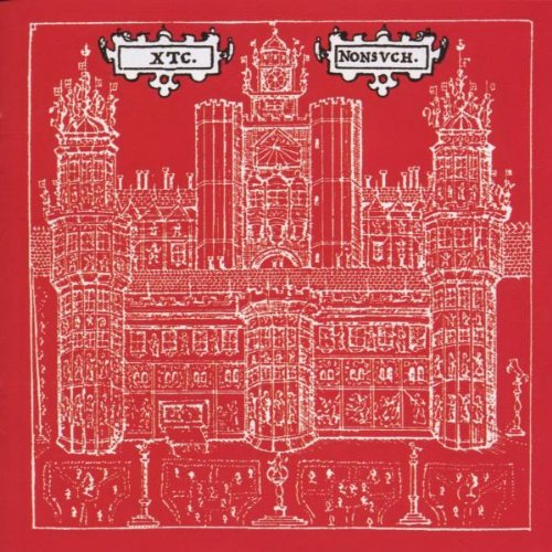 Xtc - Nonsuch - Zortam Music
