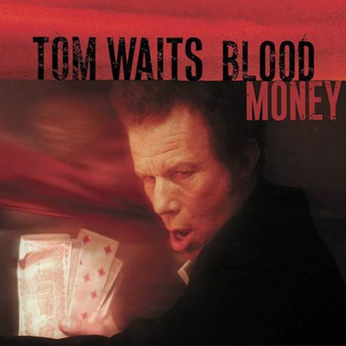 Tom Waits - Blood Money (2002) - Zortam Music