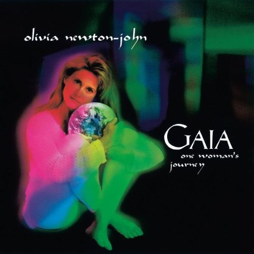 Olivia Newton-John - Gaia - Zortam Music