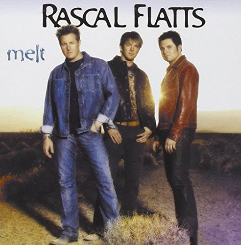 Rascal Flatts - I Melt Lyrics - Zortam Music