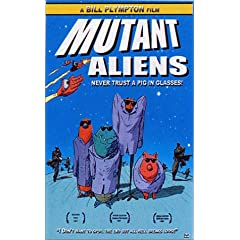 Bill Plympton's Mutant Aliens