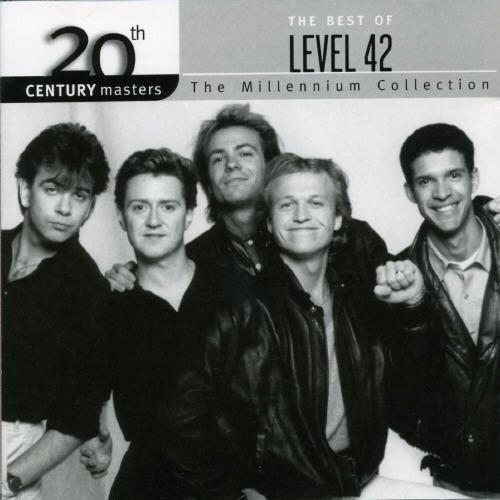 Level 42 - Best of Level 42 - Millennium - Zortam Music