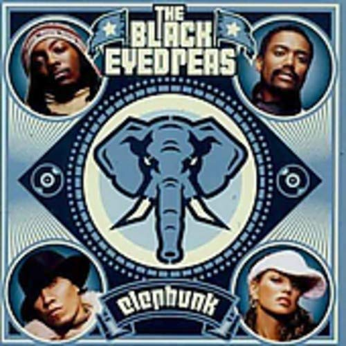 Black Eyed Peas - Elephunk [Explicit Lyrics] - Zortam Music