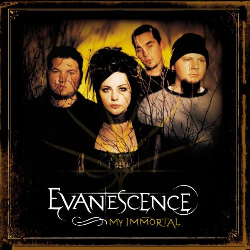 Evanescence - My Immortal - Zortam Music