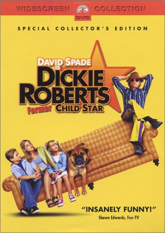 Dickie Roberts: Former Child Star / Дикки Робертс: Звездный ребенок (2003)