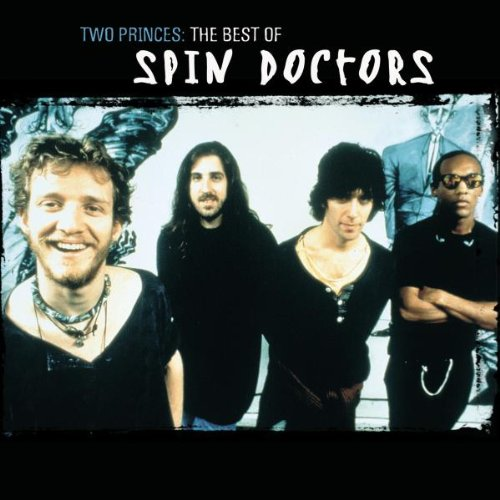 Spin Doctors - Two Princes - The Best Of Spin Doctors - Zortam Music