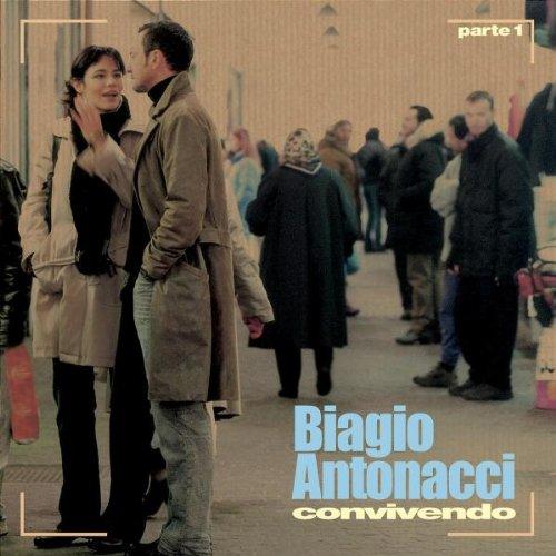 Biagio Antonacci - Couvivendo, Pt. 1 - Zortam Music
