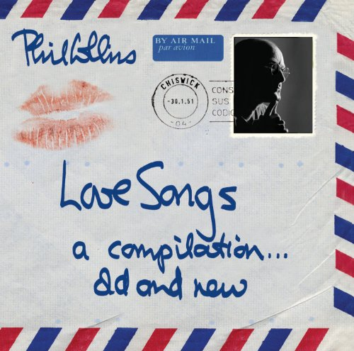 Phil Collins - Love Songs: A Compilation...Old and New Disc 1 - Zortam Music
