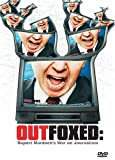 Outfoxed - Rupert Murdoch By DVD