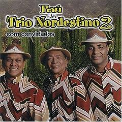 Bau Do Trio Nordestino, Vol. 2