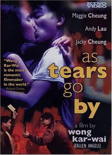 Wong gok ka moon / As Tears Go by / Пока не высохнут слезы (1988)