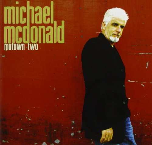 Michael Mcdonald - Motown Two - Zortam Music