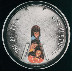 Bee Gees - Life In A Tin Can - Zortam Music
