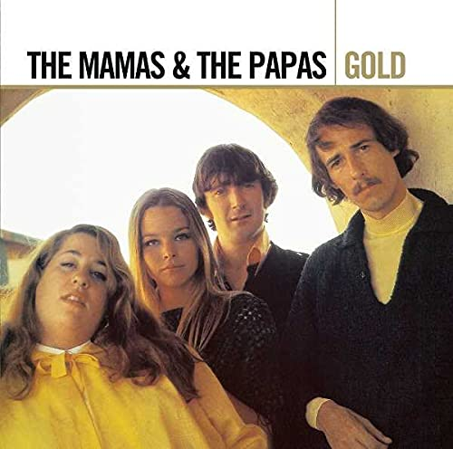 The Mamas and The Papas - Gold (Rm) - Zortam Music