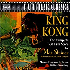 King Kong: The Complete 1933 Film Score