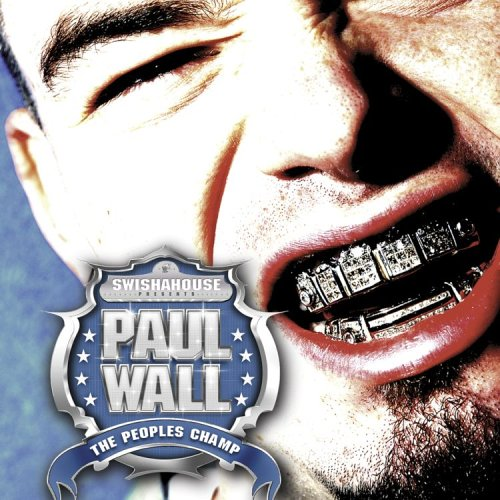 Paul Wall – The Peoples Champ (2005)