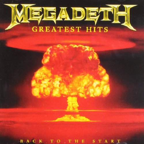 Megadeth - Greatest Hits - Back to The Start - Zortam Music