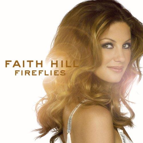 Faith Hill - We