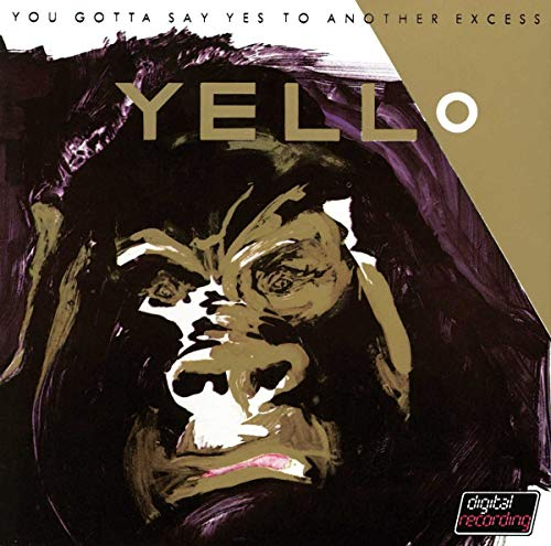Yello - You Gotta Say Yes To Another.. - Zortam Music