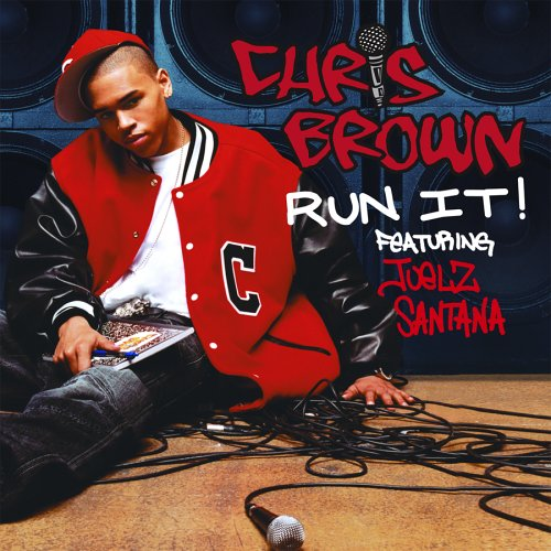 Chris Brown - Run It! - Zortam Music