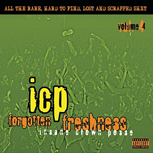 Insane Clown Posse - Forgotten Freshness - Zortam Music