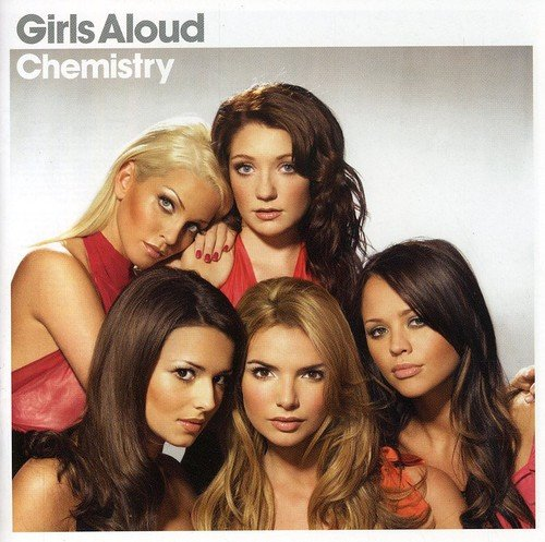 Girls Aloud - Chemistry (Limited Edition) - Zortam Music