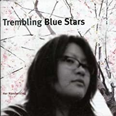 Trembling Blue Stars - Her Handwriting