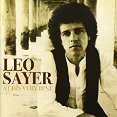 Leo Sayer - At His Very Best