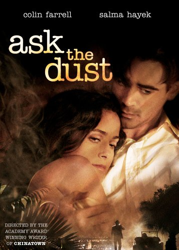 Ask the Dust / ������ � ���� (2006)