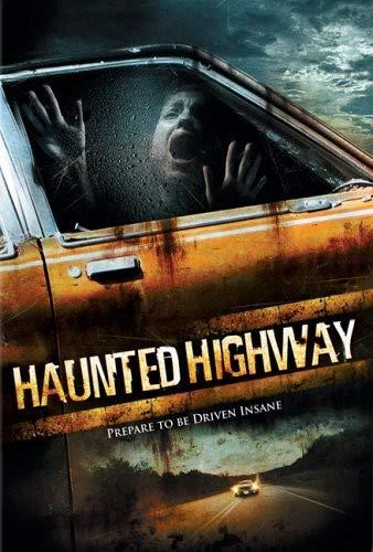 Haunted Highway / Death Ride / Шоссе призраков (2006)