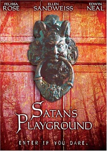 Satan's Playground / Песочница Сатаны (2005)