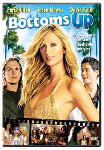 Bottom's Up / Пей до дна (2006)