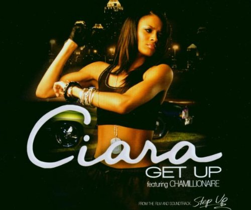 CIARA - Get Up, Pt. 1 - Zortam Music