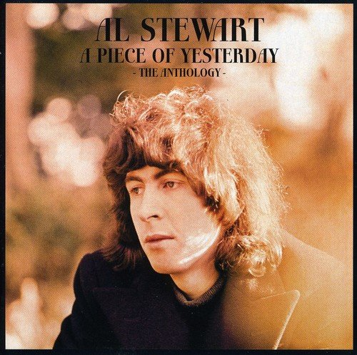 Al Stewart - A Piece of Yesterday: the Anthology - Zortam Music