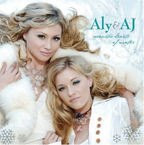 Aly & AJ - Acoustic Hearts of Winter - Zortam Music