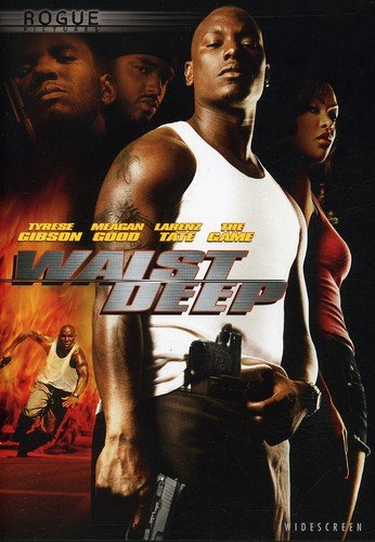 Waist Deep / Жесткий захват (2006)