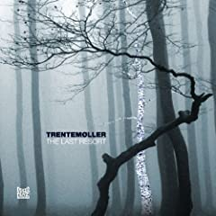 Trentemoller - The Last Resort