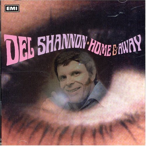 DEL SHANNON - Home And Away - Zortam Music
