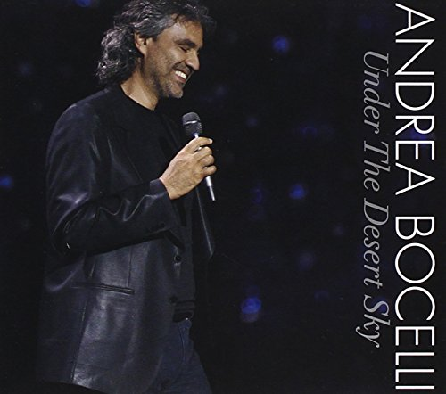 Andrea Bocelli - Under The Desert Sky - Zortam Music