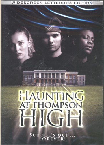 The Haunting at Thompson High / ���������� ����� �������� (2006)