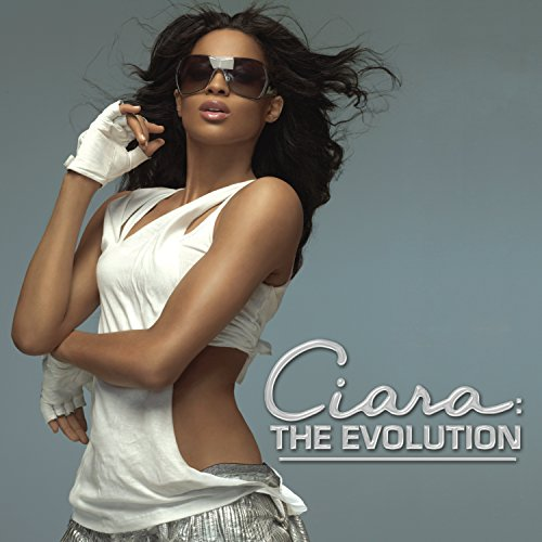 CIARA - Ciara: The Evolution - Zortam Music